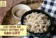 Các món ăn thực dưỡng từ gạo lứt