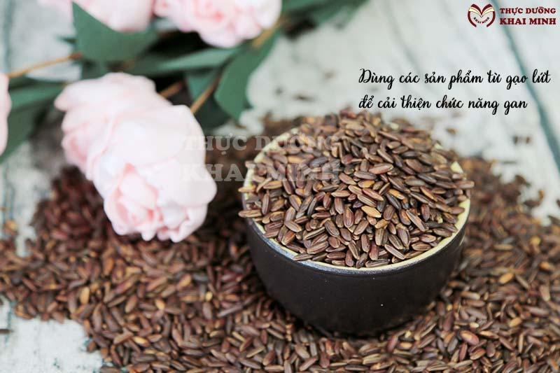 Tác dụng của gạo lứt cải thiện chức năng gan